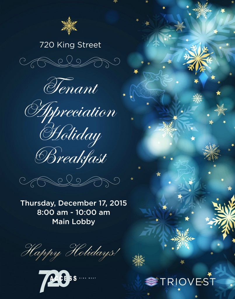 720 King St _Tenant Appreciation Holiday Breakfast Dec 17 2015 8am-10am